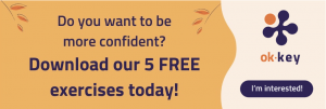 Be more confident!